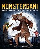Monstergami: Paper Folding for Your Inner…