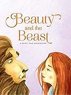 Beauty and the Beast: A Fairy Tale Adventure…