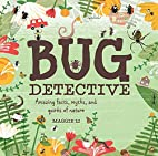 Bug Detective by Maggie Li