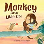Monkey and the Little One by Claire…