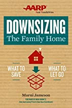 Downsizing The Family Home: What to Save,…