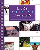 Lazy Weekend Crosswords (Sunday Crosswords)…