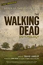 The Walking Dead Psychology: Psych of the…