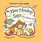 How Monkey Says My Name Is! (Little Traveler…