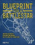 Blueprint for a Battlestar: Serious…