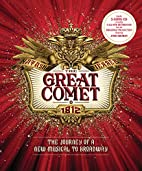 The Great Comet: The Journey of a New…