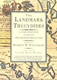 Strassler, Robert B.: The Landmark Thucydides: A Comprehensive Guide to the Peloponnesian War Library Edition