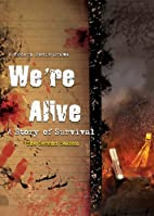 We're Alive: A Story of Survival, Season 2…