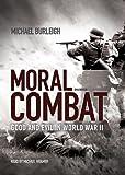 Burleigh, Michael: Moral Combat (Playaway Adult Nonfiction)