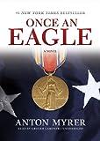 Anton Myrer: Once an Eagle: A Novel (Library Edition)