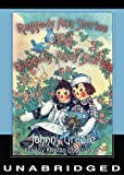 Johnny Gruelle: Raggedy Ann Stories and Raggedy Andy Stories (Library Edition)