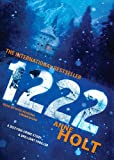 Anne Holt: 1222 (Hanne Wilhelmsen Novels, Book 8)(Library Edition)