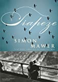 Simon Mawer: Trapeze (Library Edition)