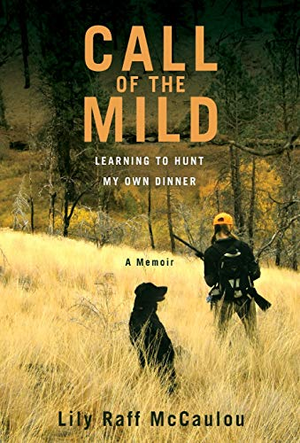 call-of-the-mild-learning-to-hunt-my-own-dinner