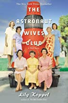 The astronaut wives club : a true story by…