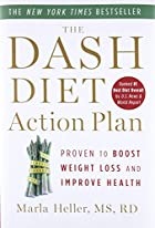 The DASH Diet Action Plan: Proven to Lower&hellip;