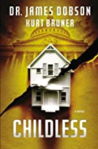 Childless: A Novel by James Dobson