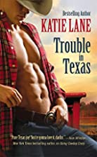 Trouble in Texas (Deep in the Heart of…