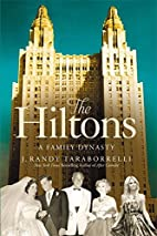 The Hiltons: The True Story of an American…