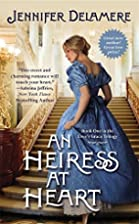 An Heiress at Heart (Love's Grace) by…