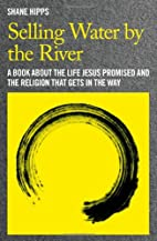Selling Water by the River: A Book about the…