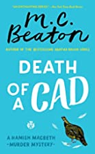 Death of a Cad (Hamish Macbeth) by M. C.…
