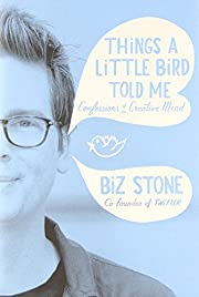 Things a Little Bird Told Me: Confessions of…