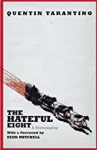 The Hateful Eight [2015 film] by Quentin…