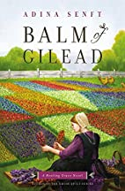Balm of Gilead: A Healing Grace Novel by…