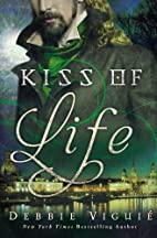 Kiss of Life: A Kiss Trilogy Short Story by…
