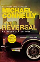 The Reversal (A Lincoln Lawyer Novel) by…