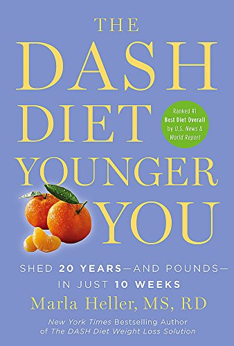 the-dash-diet-younger-you-shed-20-years-and-pounds-in-just-10-weeks-a-dash-diet-book