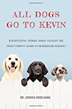 All Dogs Go to Kevin: Everything Three Dogs…