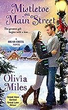 Mistletoe on Main Street by Olivia Miles