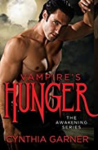 Vampire's Hunger (The Awakening Series) by…