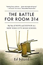 The Battle for Room 314: My Year of Hope and…