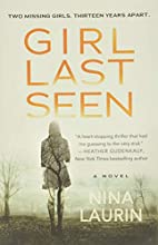 Girl Last Seen: A gripping psychological…