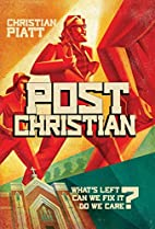 postChristian: What's Left? Can We Fix It?…