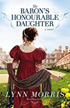 The Baron's Honourable Daughter: A Novel by…