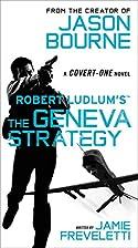 Robert Ludlum's The Geneva Strategy by Jamie…