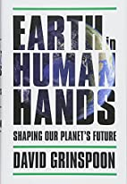 Earth in Human Hands: Shaping Our…