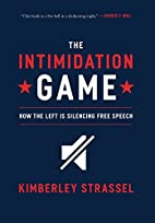 The Intimidation Game: How the Left Is…