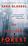 The Killing Forest (Louise Rick 8) by Sara…