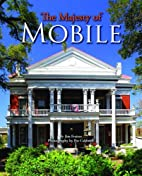 Majesty of Mobile, The by Jim Fraiser