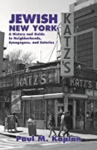 Jewish New York: A History and Guide to…