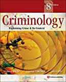 Brown, Stephen E.: Criminology, Eighth Edition: Explaining Crime and Its Context