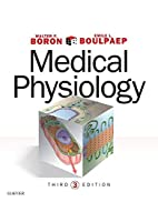 Medical Physiology by Walter F. Boron