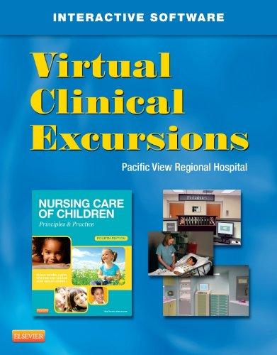 virtual-clinical-excursions-for-nursing-care-of-children-principles-practice-4e