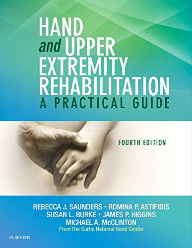 hand-and-upper-extremity-rehabilitation-a-practical-guide-4e