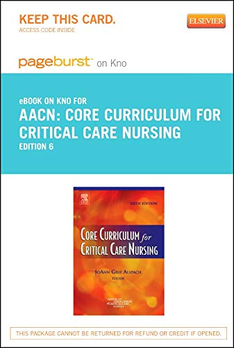 core-curriculum-for-critical-care-nursing-elsevier-on-intel-education-study-retail-access-card-6e